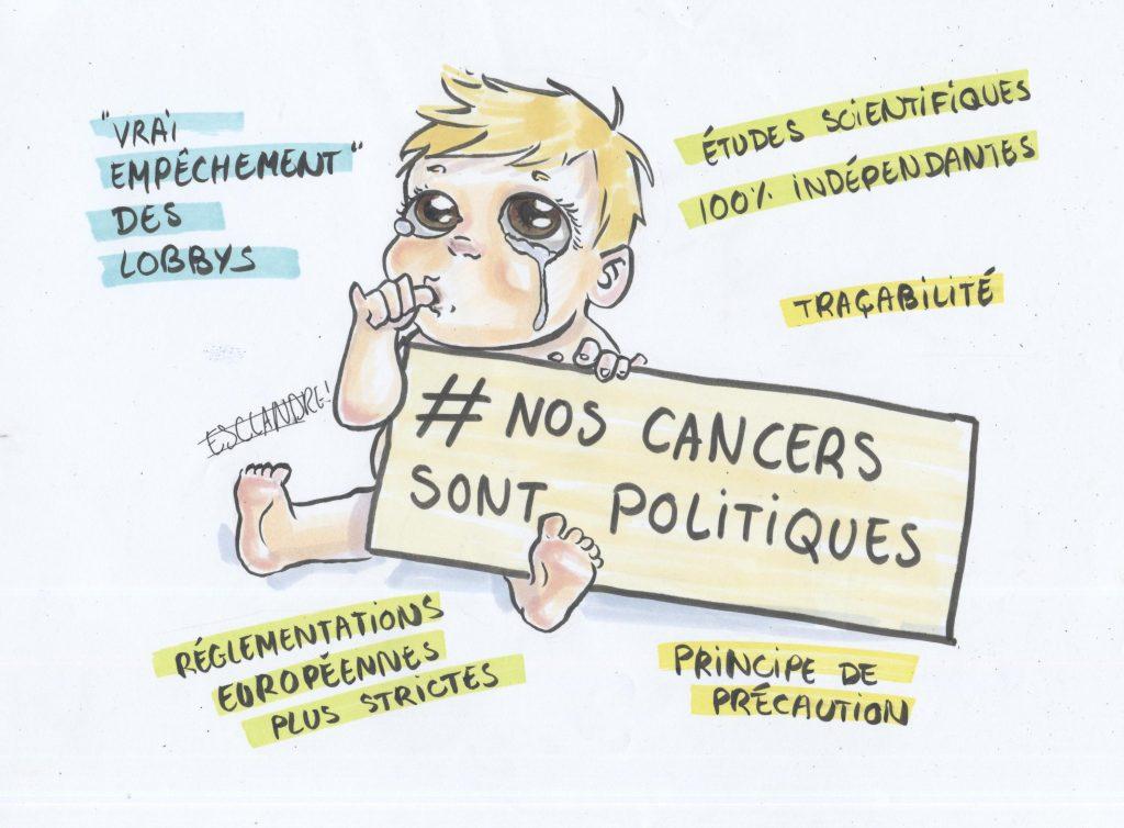 Nos cancers sont politiques !