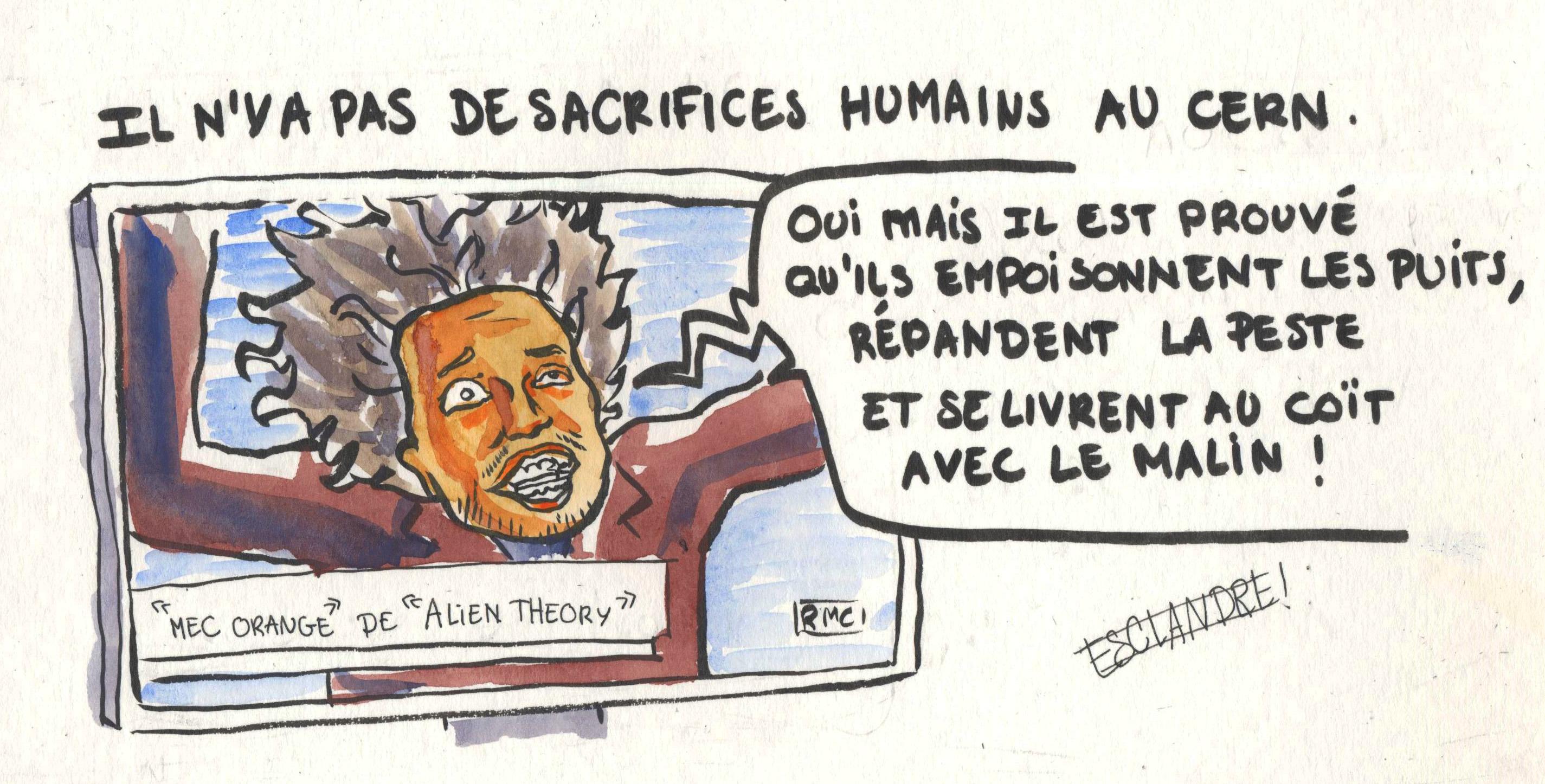 Il n'y a pas de sacrifice humaine au CERN